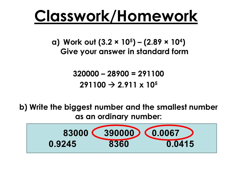 Work Out 32 105 289 104 Give Your Answer In Standard