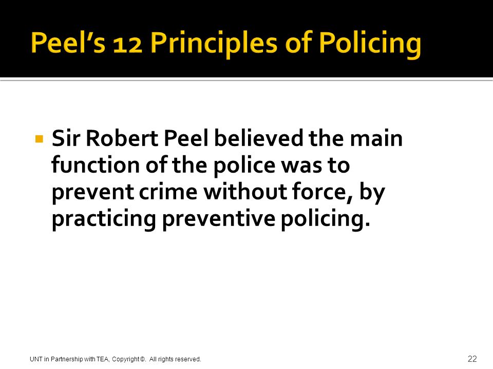 "the impact of sir robert peel on american policing and its history Sir robert peel's nine principals applied to often remembered today as ""the founder of modern policing,"" peel created the ""metropolitan police"" based on."