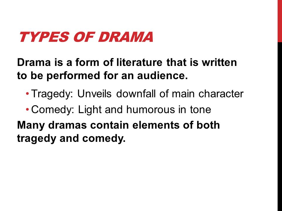 characteristics of drama Naturalism in drama refers to the belief that a play should try to represent reality as closely as possible in naturalistic theater, stage time reflects real time, costumes and settings portray as.