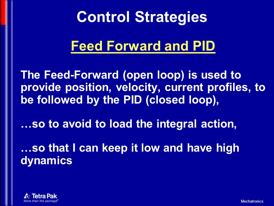 Control Strategies Feed Forward and PID