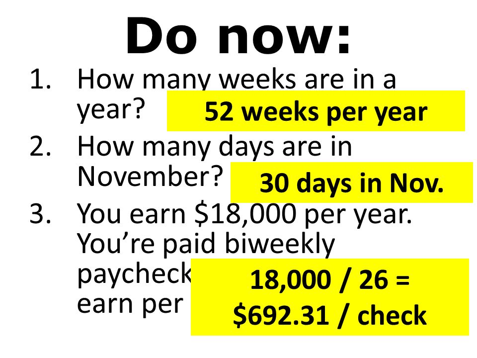 Do now: How many weeks are in a year? How many days are in ...