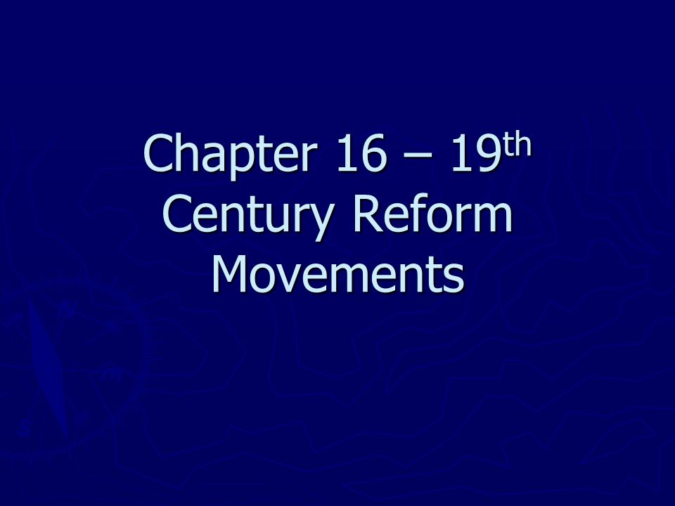 the early nineteenth century reform movements for