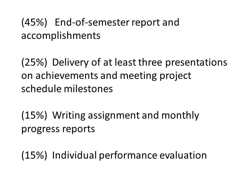 semester report Mid-semester report during the life of a project, from concept to close out, there are countless steps on numerous levels that must take place they have both individual importance and importance as a.