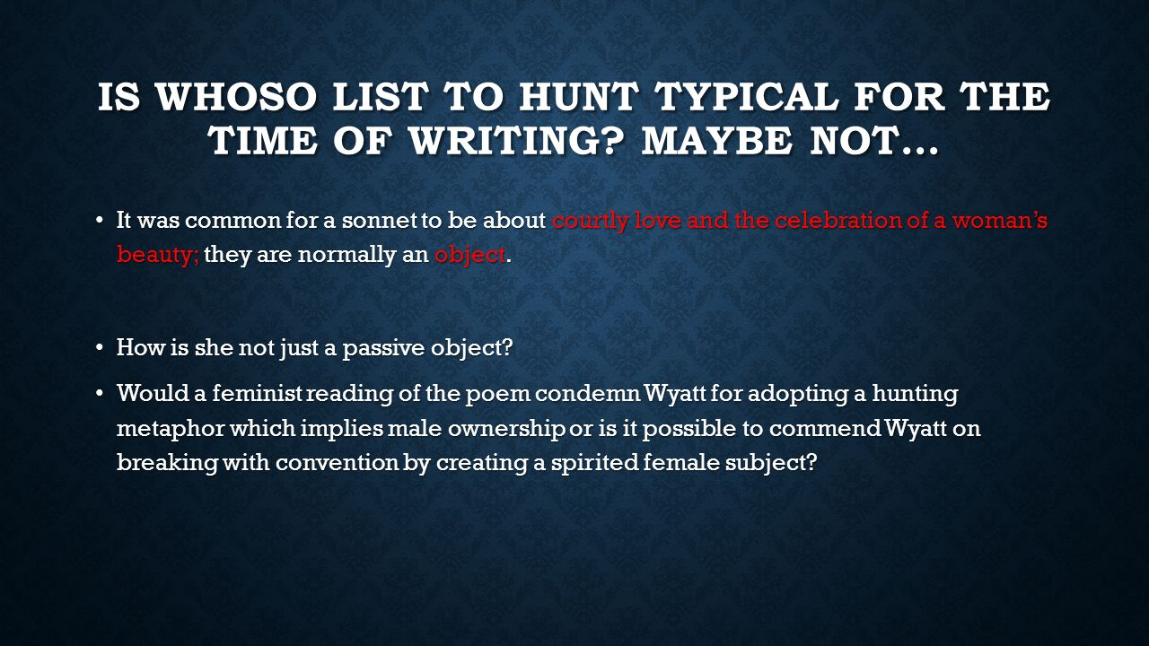 essays on whoso list to hunt Home a level and ib  english literature  essay plan - sir thomas wyatt - 'who so list to hunt i know where is an hynde.
