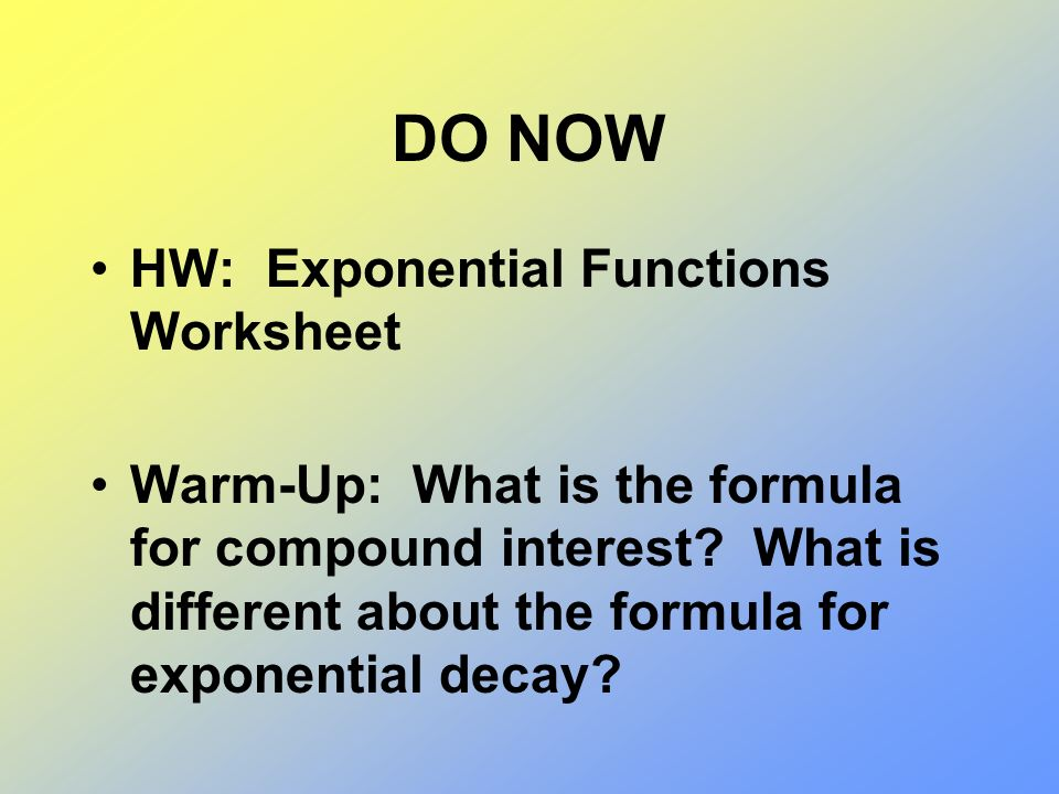 Do Now Hw Exponential Functions Worksheet Ppt Video Online Download