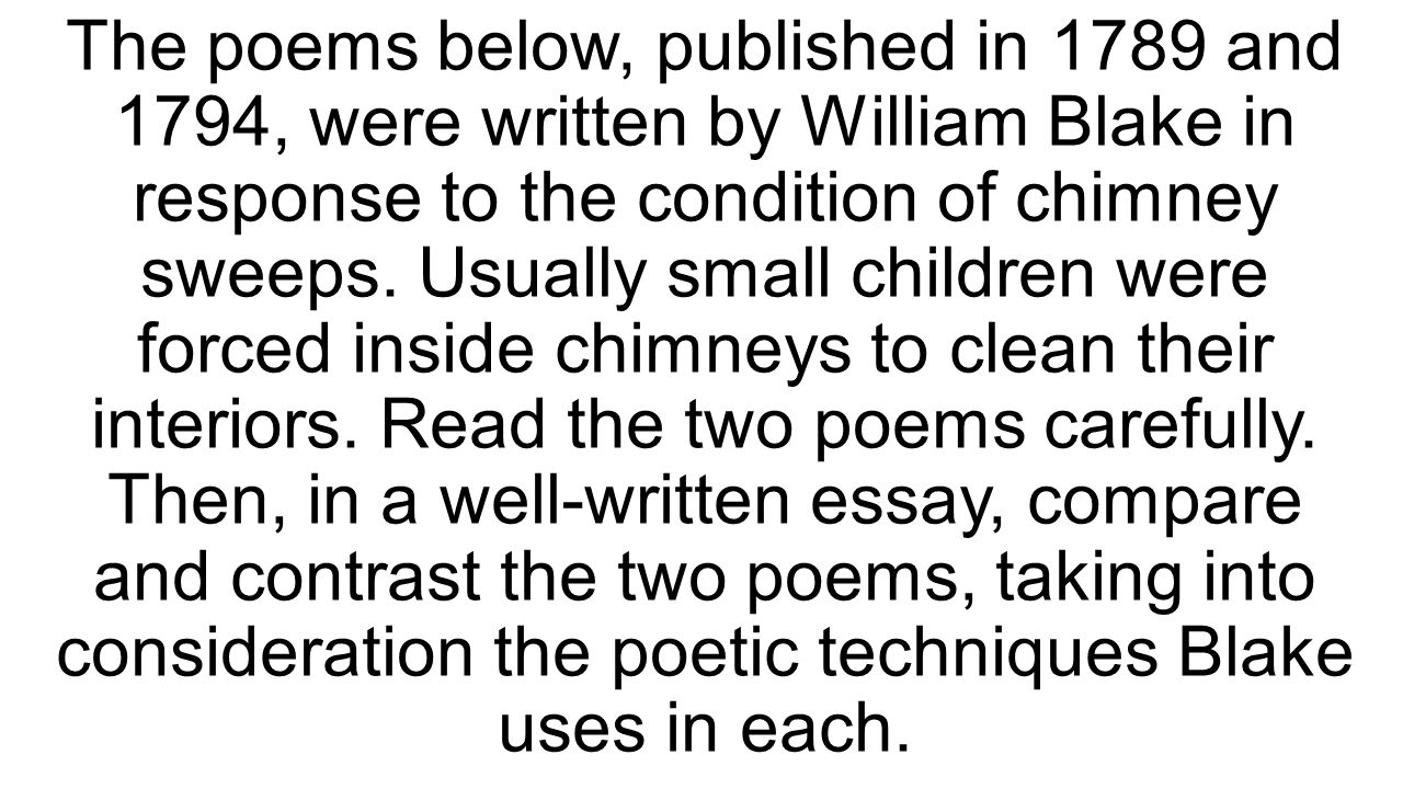 "Compare and Contrast Essay with Blake's ""Chimney Sweeper"" Poems ..."