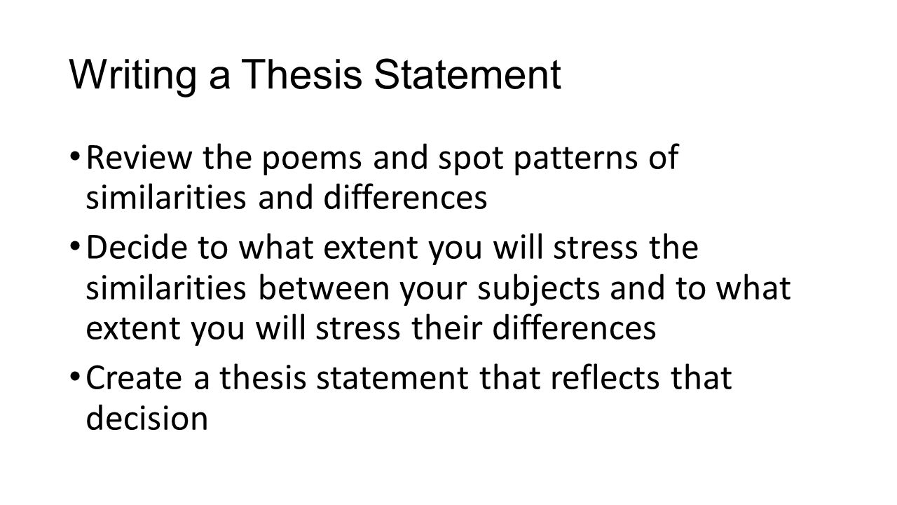 thesis statement for compare and contrast poems Thesis statement for compare and contrast poems no plagiarism — exclusive writing in approximately 108 subjects.