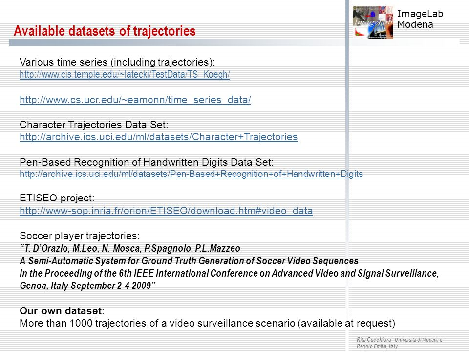 Available datasets of trajectories