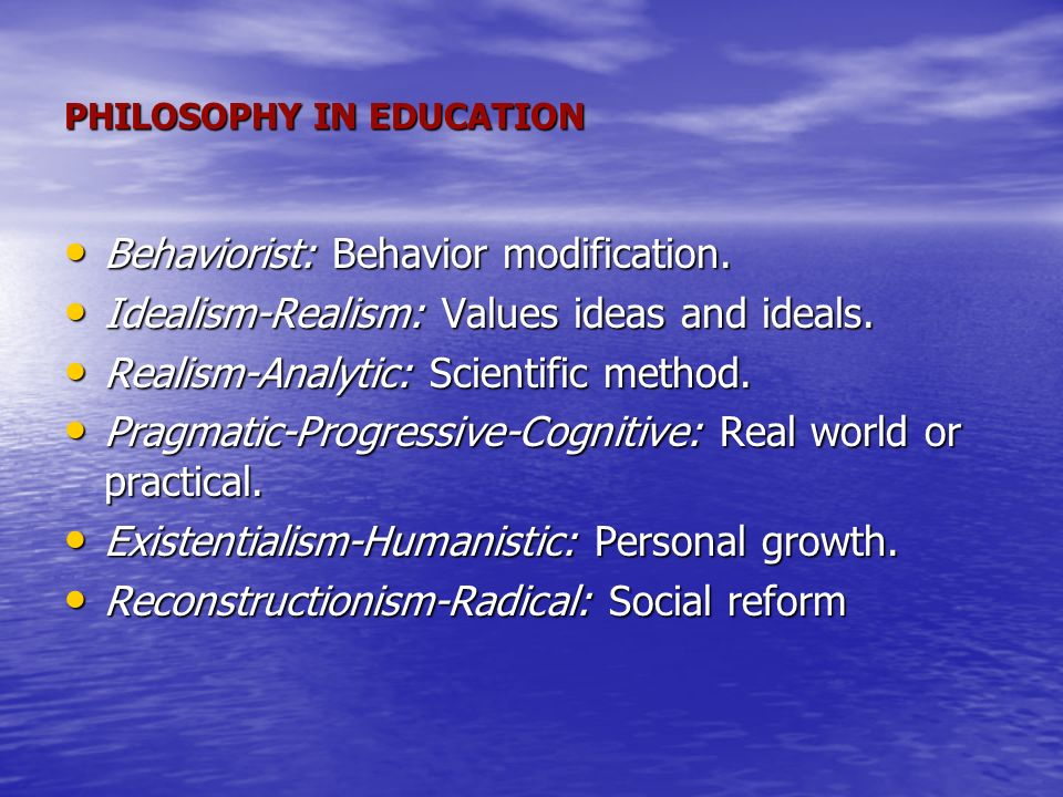 elements of idealism realism pragmitism and existentialism Pragmatism and realism pragmatism on education envision develop and apply knowledge and become an individual idealism vs realism.