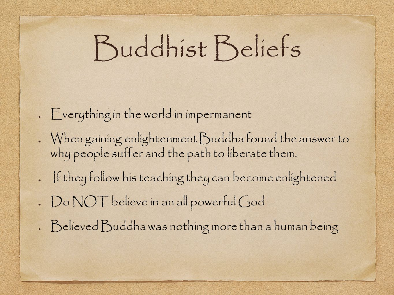 buddhist beliefs Buddhism is a religion that was founded by siddhartha gautama (the buddha) more than 2,500 years ago in india with about 470 million followers, scholars consider buddhism one of the major.