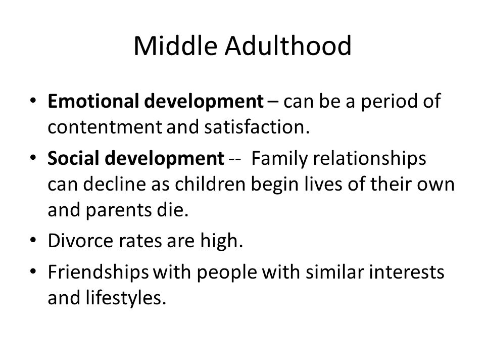 Early middle and adulthood week 4