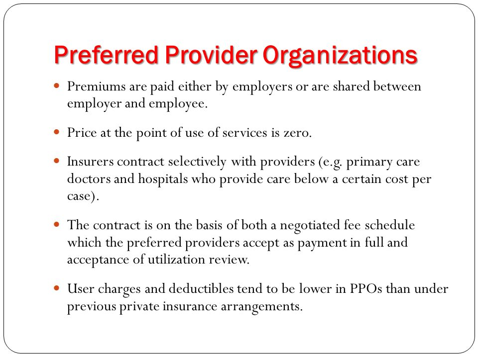 preferred provider organization and primary care Looking for online definition of preferred provider organization in the medical   by a primary care (gatekeeper) physician like hmo members use of in-network.