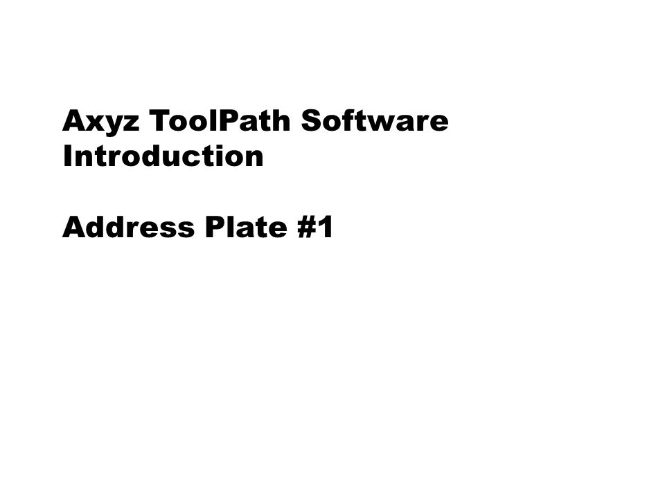 Axyz ToolPath Software Introduction