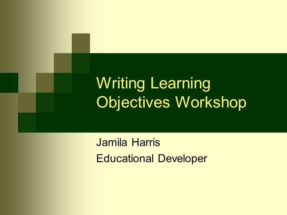 Writing Objectives - PowerPoint PPT Presentation