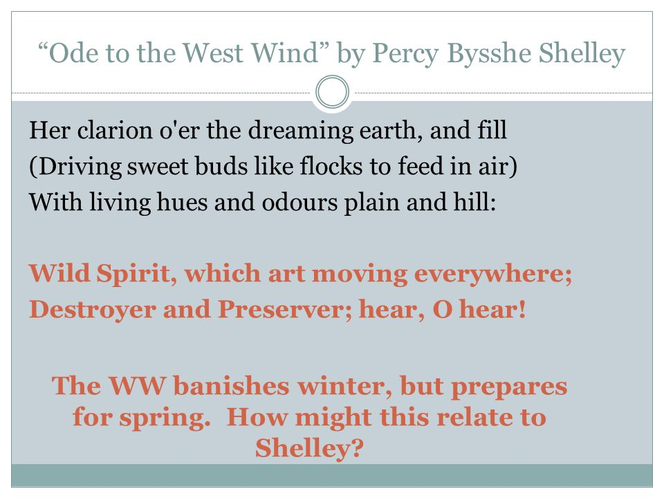 ode to the west wind by percy bysshe shelley essay Poetical essay by percy bysshe shelley extract from poetical essay millions to fight compelld to fight or die in mangled heaps on wars red altar lie when the legal murders swell the page.