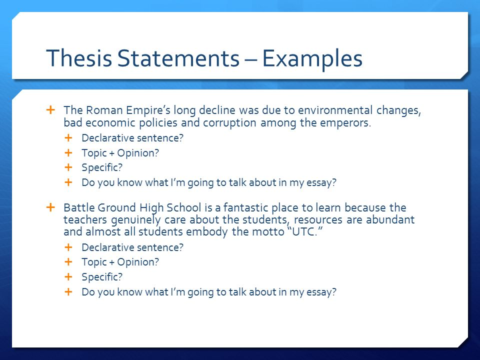 examples of thesis statments Most effective thesis statements contain this type of structure, often called an action plan or plan of a thesis is not a statement of fact example:.