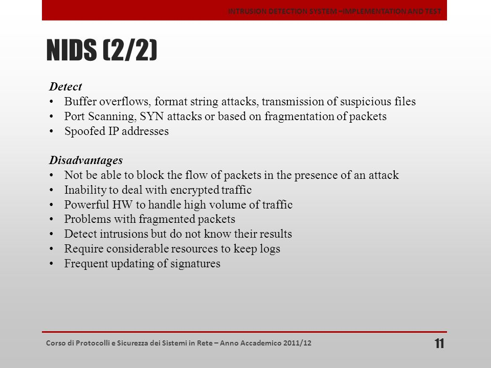 NIDS (2/2) Detect. Buffer overflows, format string attacks, transmission of suspicious files.