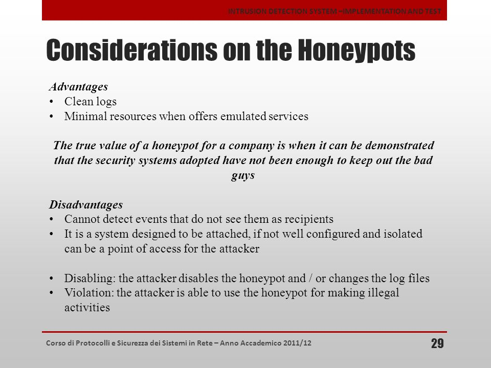 Considerations on the Honeypots