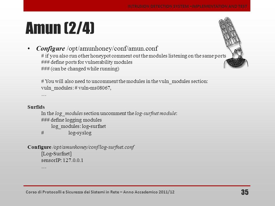 Amun (2/4) Configure /opt/amunhoney/conf/amun.conf