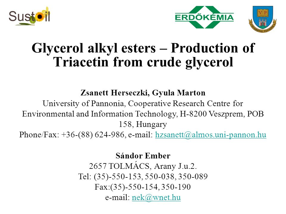 Glycerol alkyl esters – Production of Triacetin from crude glycerol