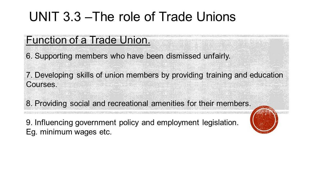 trade union functions fraternal functions The central function of a trade union is to represent workers however they   activities, which may be called fraternal functions, depend on the availability of  the.