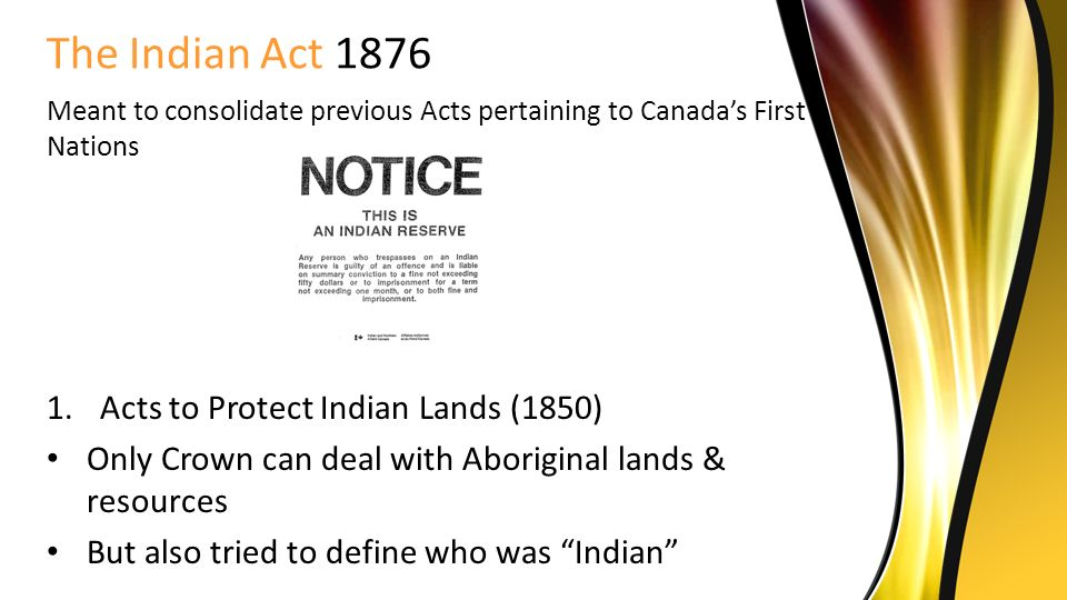 an analysis of first canadian indian act Executive summary - 1 the first nations governance act: implications of research findings from the united states and canada executive summary in the spring of 2002, the office of the british columbia regional vice-chief of the assembly of first nations (afn) asked the native nations institute for leadership.