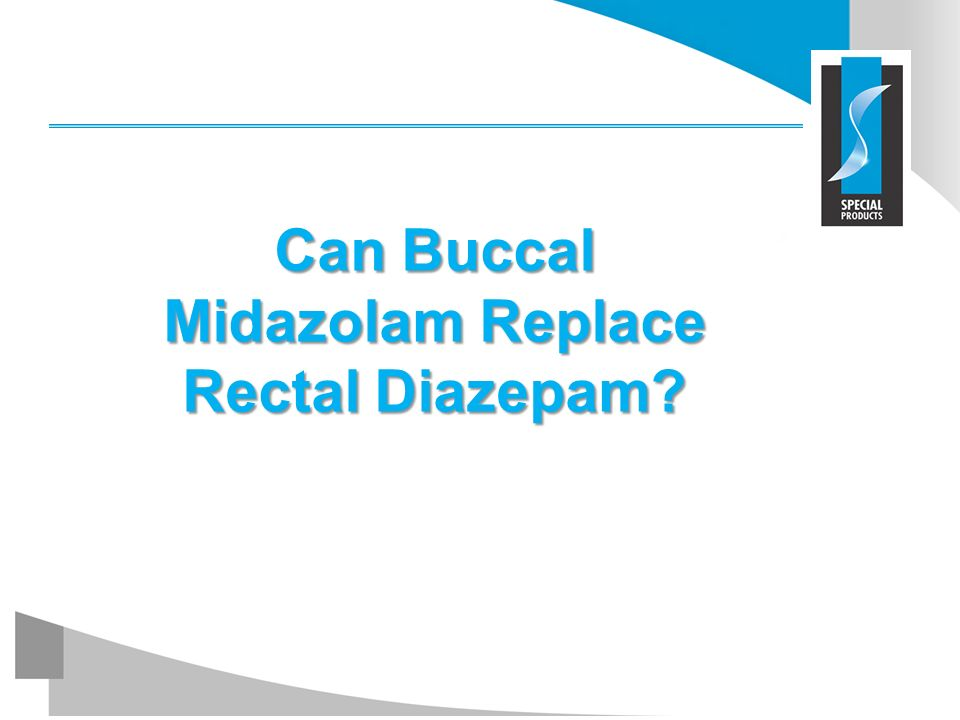 Can Buccal Midazolam Replace Rectal Diazepam