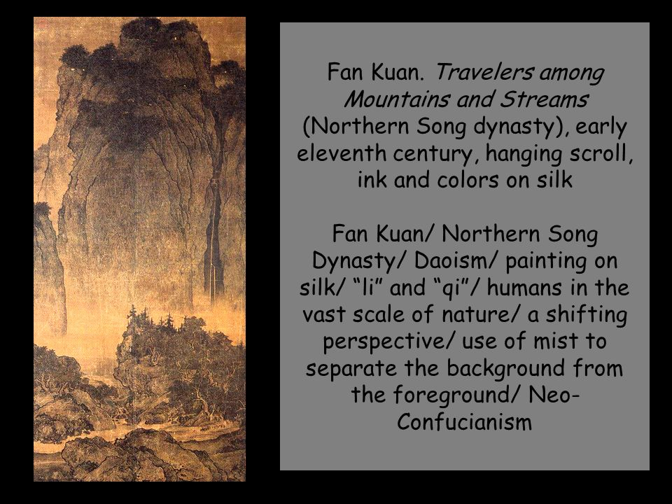 """a painting analysis of travelers among mountains and streams by fan kuan Among landscape paintings with fan kuan's name, """"travelers among mountains  and streams"""" in the national palace museum is the one most highly regarded."""