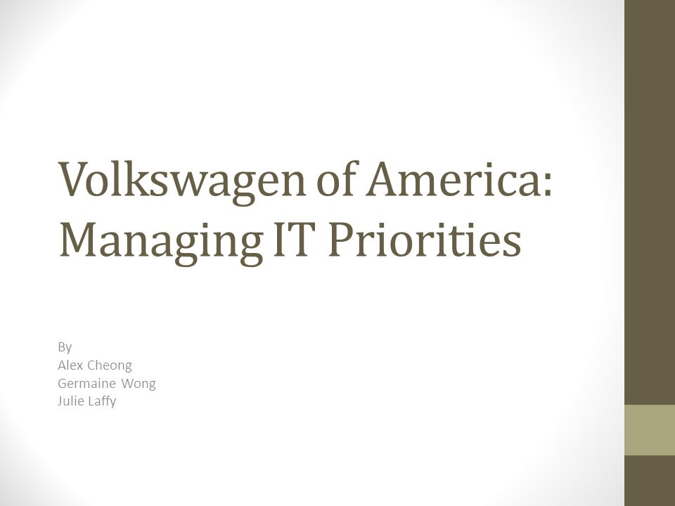 volkswagen of america managing it priorities essay