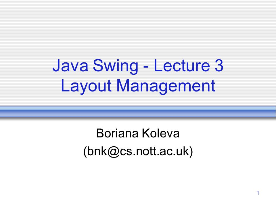 Java Swing Lecture 3 Layout Management Ppt Video