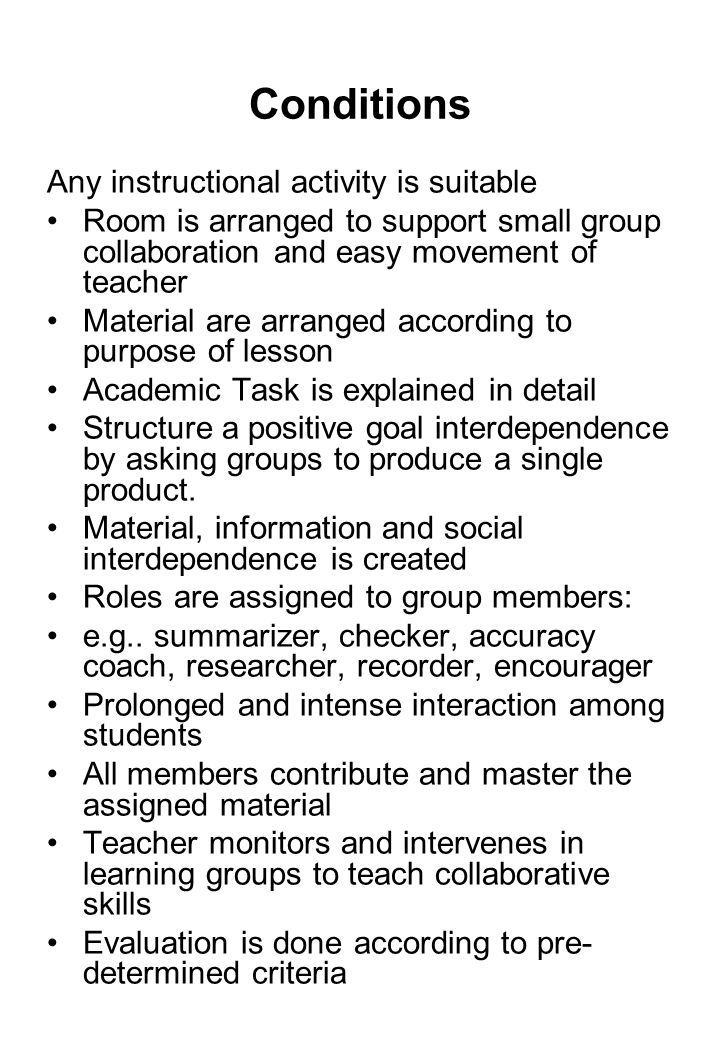 Conditions Any instructional activity is suitable