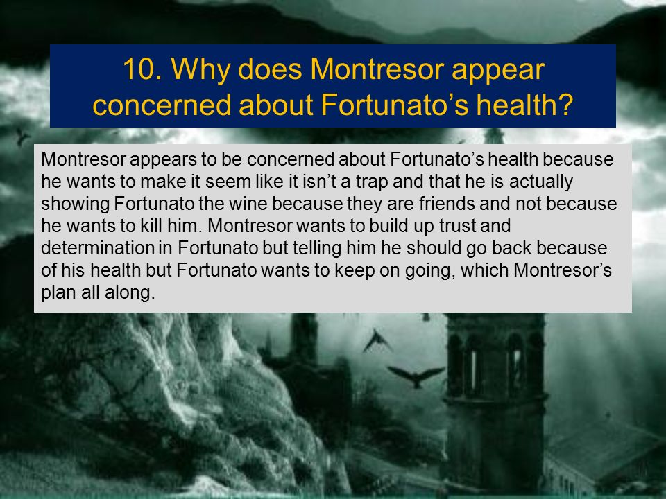 why does indeed montresor need revenge