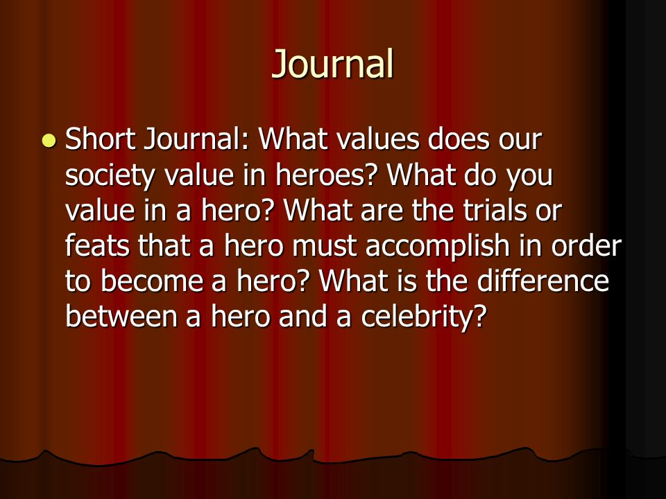 an analysis of the differences between heroes and celebrities