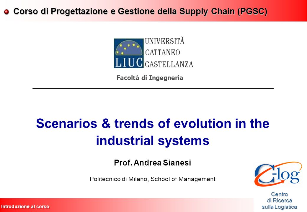 Scenarios & trends of evolution in the industrial systems
