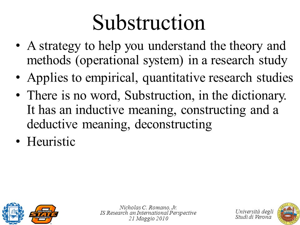 Substruction A strategy to help you understand the theory and methods (operational system) in a research study.