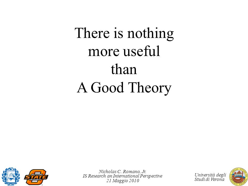 There is nothing more useful than A Good Theory