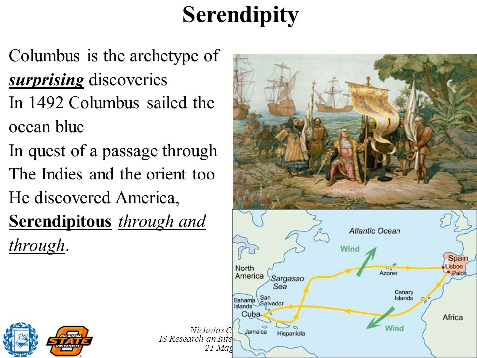 Serendipity Columbus is the archetype of surprising discoveries