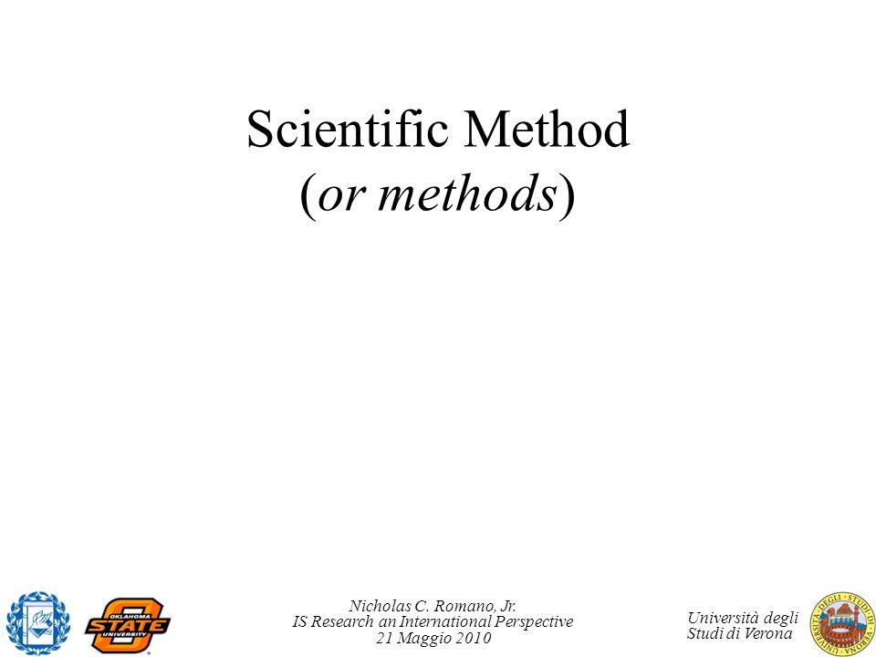 Scientific Method (or methods)