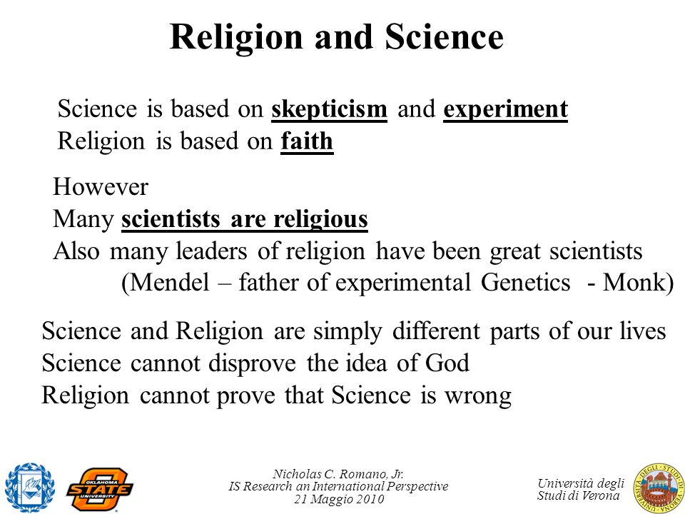 Religion and Science Science is based on skepticism and experiment