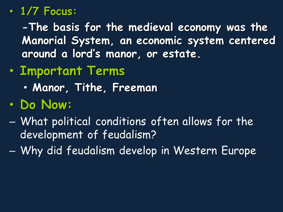 a description of manorialism an economic system that existed in western europe Get an answer for 'how did the economic system of medieval europe operate' and find homework help for other history questions at enotes.