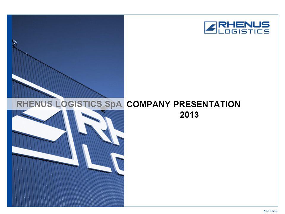 RHENUS LOGISTICS SpA COMPANY PRESENTATION 2013