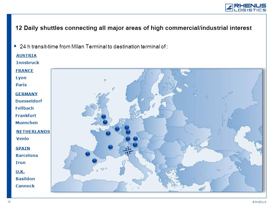 12 Daily shuttles connecting all major areas of high commercial/industrial interest