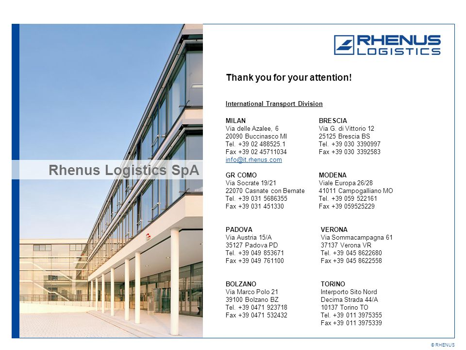 Rhenus Logistics SpA Thank you for your attention!