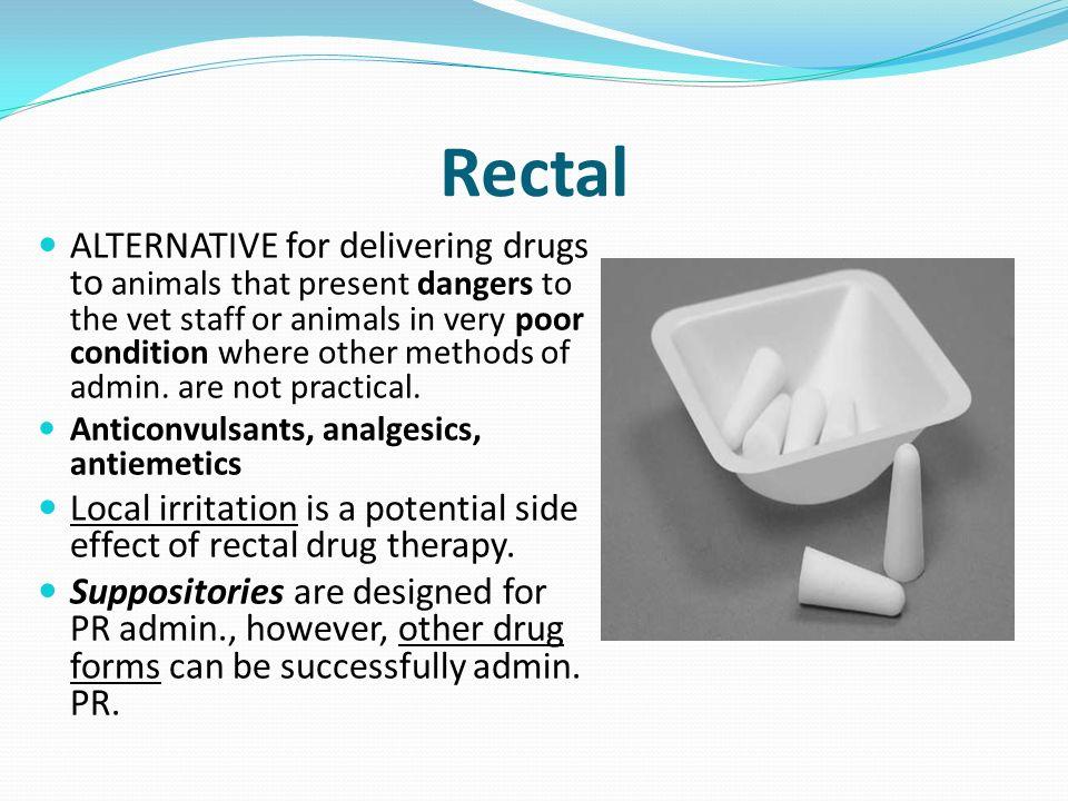 Rectal drugs