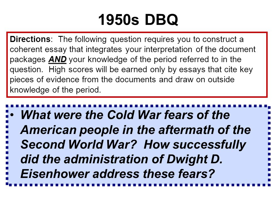 eisenhower and cold war fears dbq Eisenhower and the cold war united states history dwight d eisenhower, who assumed the presidency in 1953, was different from his predecessor a war hero, he.