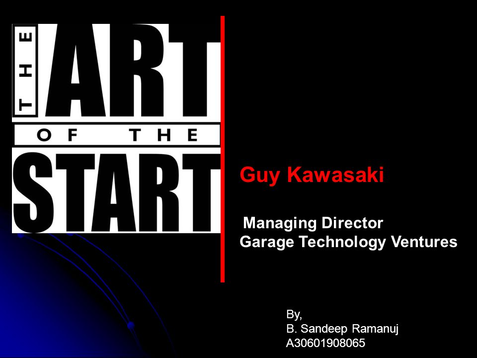 Guy Kawasaki Garage Technology Ventures Managing Director By Ppt