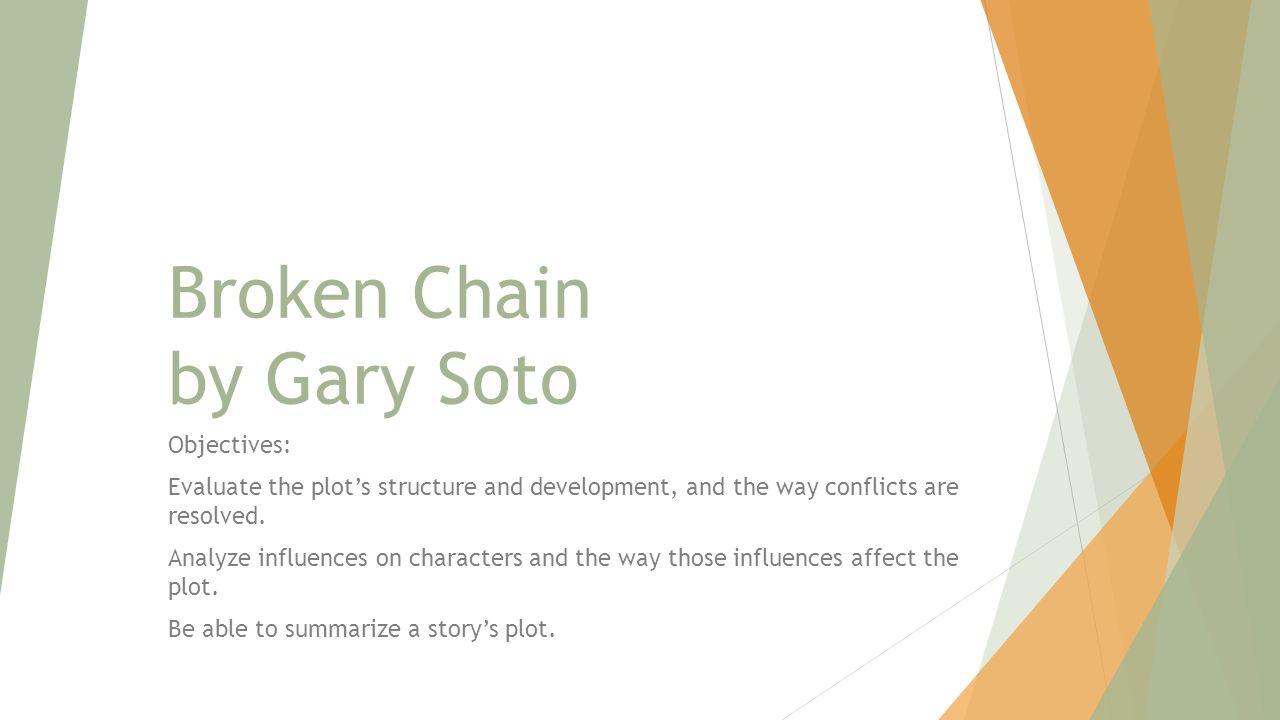 broken chain by gary soto essay