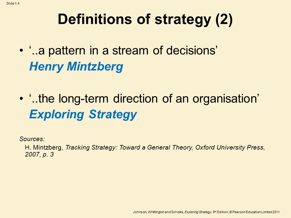 mintzberg modes of strategic decision Strategy formation mode refers to the way organizations devise their strategies while some organizations do so through an explicit, formalized, and planned method, other organizations unintentionally create patterns in their strategic decisions—a strategy formation route that is more emergent in nature.
