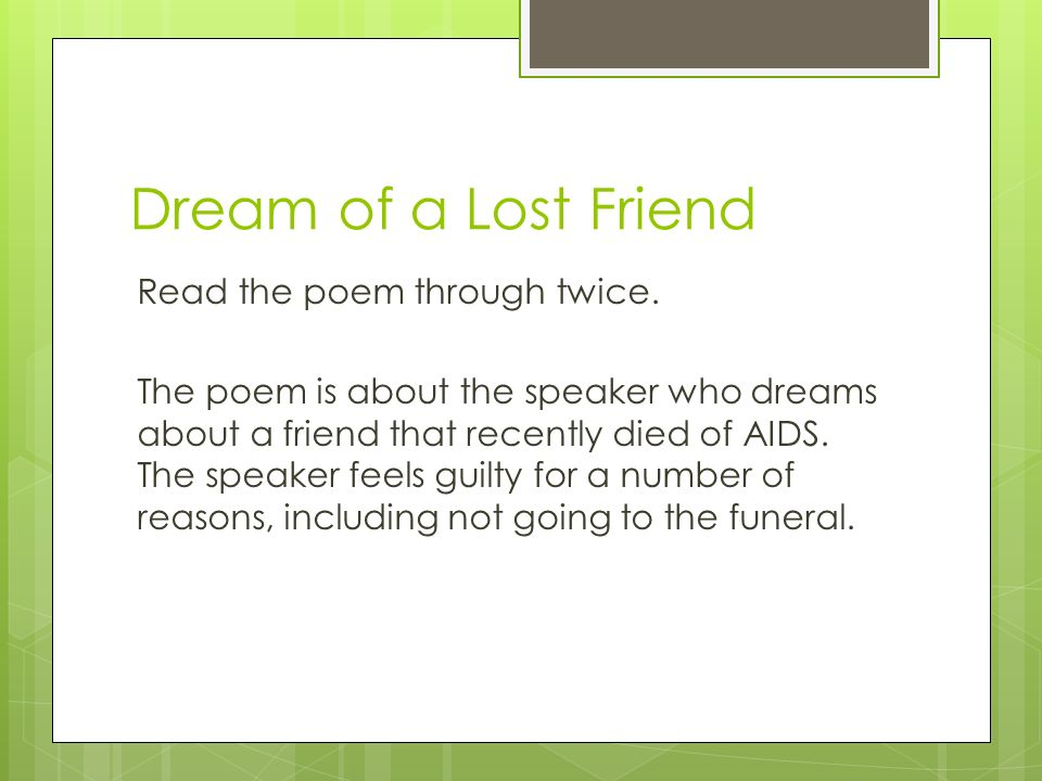 dream of a lost friend carol ann duffy essay Penguin modern poets 2: carol ann duffy, vicki feaver, eavan  'poet for our  times', is taken from the title to a poem discussed later that dramatizes the   poem as 'dream of a lost friend' ( toc 39) as a 'potent enabler' to elegy for in  the.