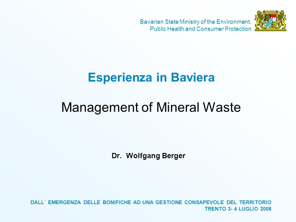 Esperienza in Baviera Management of Mineral Waste